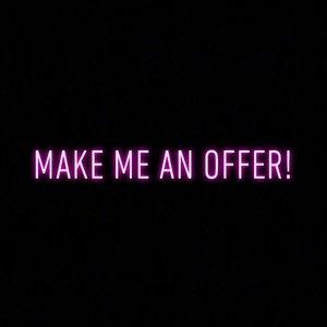 Make an Offer! 🖤